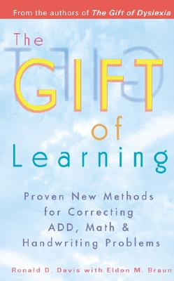The Gift of Learning By Davis, Ronald D./ Braun, Eldon M.