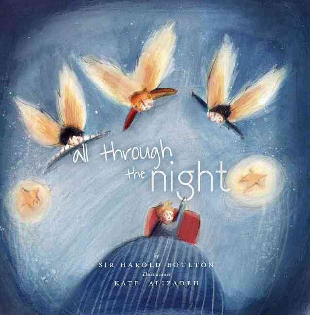 All Through the Night By Boulton, Harold/ Boulton, Harold (EDT)/ Alizadeh, Kate (ILT)