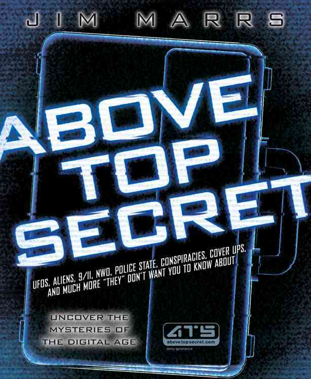 Above Top Secret By Marrs, Jim